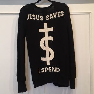 Jesus Saves I Spent UNIF Sweater Small